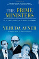 The Prime Ministers: An Intimate Narrative of Israeli Leadership [Hardcover] (BKE-TPM)