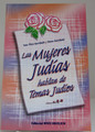 Las Mujeres Judias Hablan de Temas Judios- Jewish women talk about Jewish issues (BKS-LMJH)