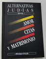 Alternativas Judias by Pinchas Stoler -Time Out for Values (BKS-AJ)