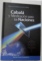 Cabala y Meditacion Para las Naciones- Kabbalah and Meditation for the Nations(BKS-CYMPLN)