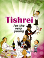 Tishrei for the very young (BKC-TFTVY)