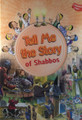 Tell Me The Story Of Shabbos (BKC-TMTOTY11)