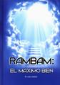 Rambam: El Maximo Bien (Hakdama L'Perek Chelek) (BKS-REMB)