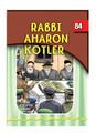 The Eternal Light #84 Rabbi Aharon Kotler (BKC-TEL84)
