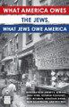 What America Owes the Jews, What the Jews Owe America (BKE-WAOTJ)