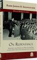 On Repentance -by Rabbi Joseph B. Soloveitchik (BKE-OR)