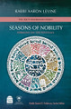 Seasons of Nobility, Sermons on the Festivals Rabbi Aaron Levine (BKE-SON)