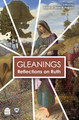 Gleanings: Reflections on Ruth (BKE-GROR)