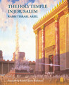 The Holy Temple In Jerusalem by Rabbi Yisrael Ariel (BKE-THTIJ)