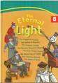 The Eternal Light Hard Cover Volume #8 (BKC-TELHC#8)