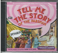 Tell Me the Story of the Parsha MP3 CD-- Devarim (CD-TMTSD)