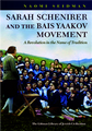Sarah Schenirer and the Bais Yaakov Movement by Naomi Seidman (BKE-SSBYM)