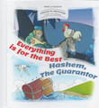 Stories Of Tzaddikim #4 Everything Is For The Best-Hashem the Guarantor (BKC-SOT4)