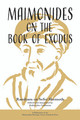 Maimonides on the Book of Exodus-Goldstein (BKE-MOTBOE)