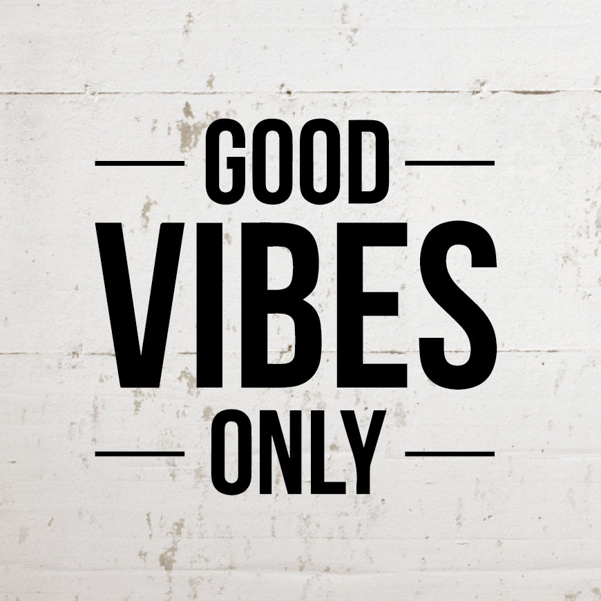 good-vibes-only-inspirational-wall-decal-quote.jpg