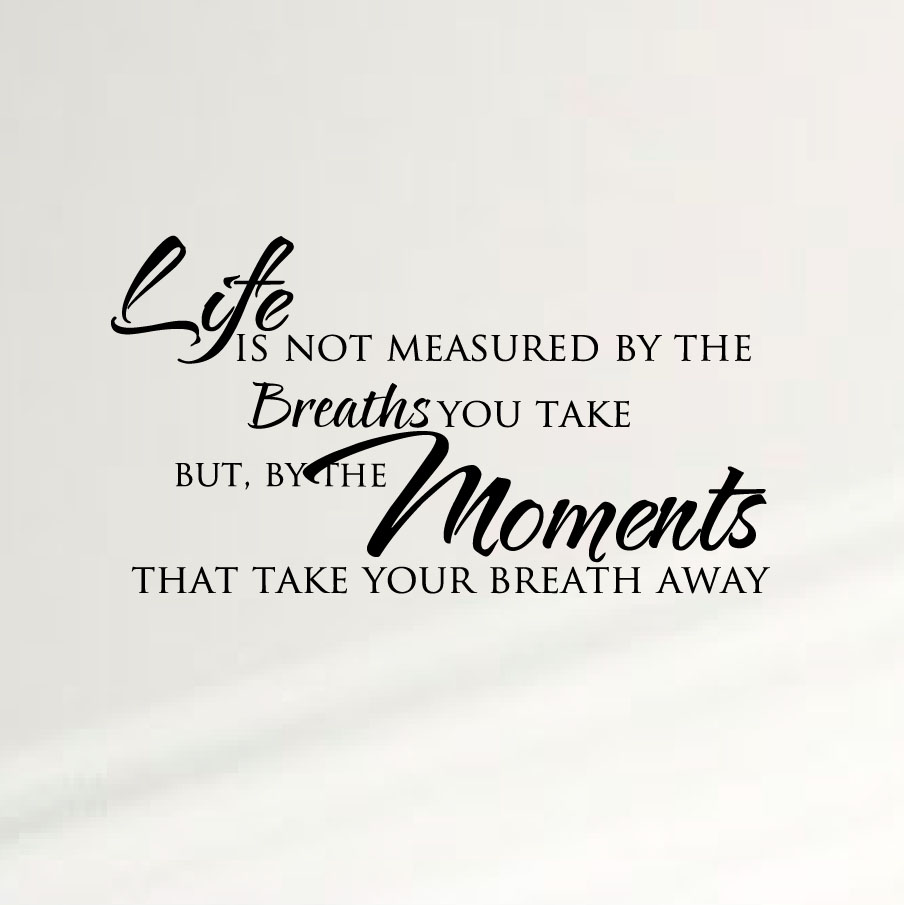 life-is-not-measured-wall-decal-quote.jpg