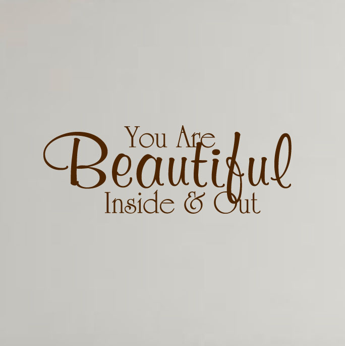 you-are-beauriful-inside-and-out-wall-decal-brown.jpg