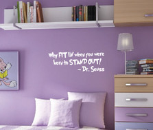 Why Fit In... Dr. Seuss Quote Wall Decal #1167