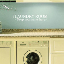 The Laundry Room Drop Your Pants Here Wall Decal Wash #1222