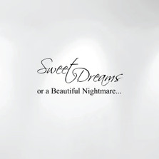 Sweet Dreams or a Beautiful Nightmare Quote Decal Art Wall Bedroom Nursery Décor #1186