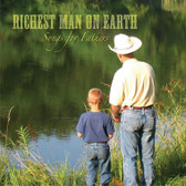 EIGHT MINUTES OLD - Music Single from RICHEST MAN ON EARTH, Songs for Fathers - Downloadable MP3 Format
