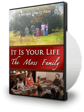 IT'S YOUR LIFE—The Story of the Moss Family