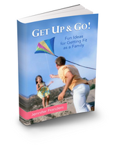 Get Up & Go! - Fun Ideas for Getting Fit as a Family