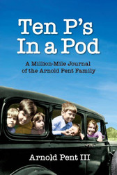 TEN P'S IN A POD  By Arnold Pent III