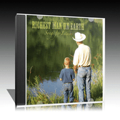 RICHEST MAN ON EARTH, Songs for Fathers - Music CD