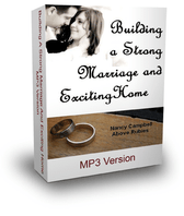 BUILD A STRONG MARRIAGE AND EXCITING HOME -  Downloadable MP3 Format