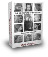 THE ADVENTURES OF MOTHERHOOD - Downloadable MP3 Format