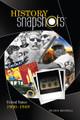 History Snapshots 1900-1949 - NEW!