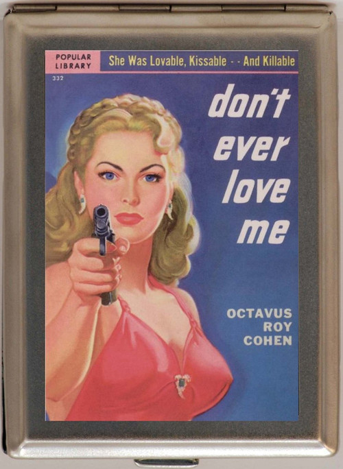Don't Ever Love Me Large 1474