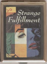 Strange Fulfillment Large 1474