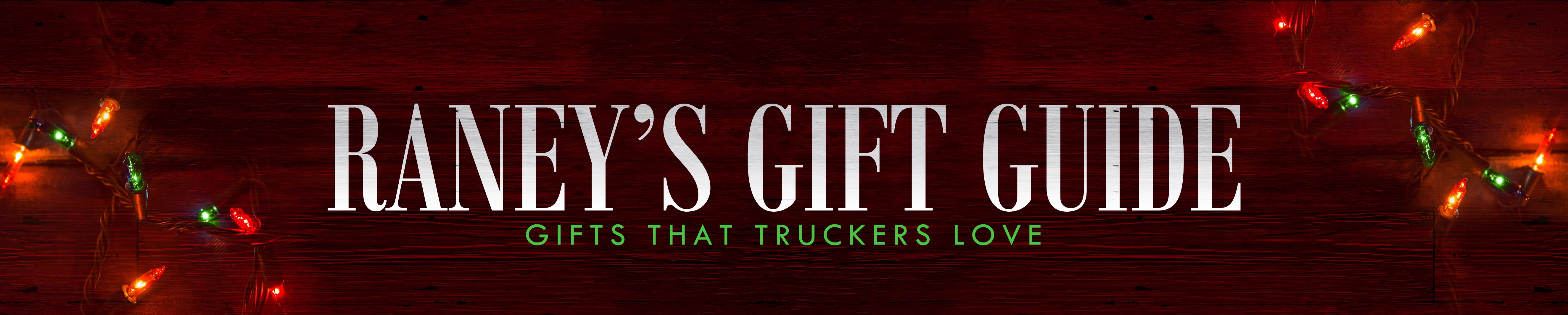 Gifts for Truckers