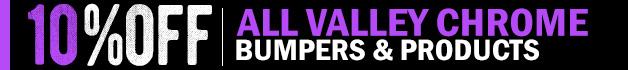 Valley Chrome Sale