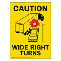 Caution Wide Right Turns Placard Sign Sticker