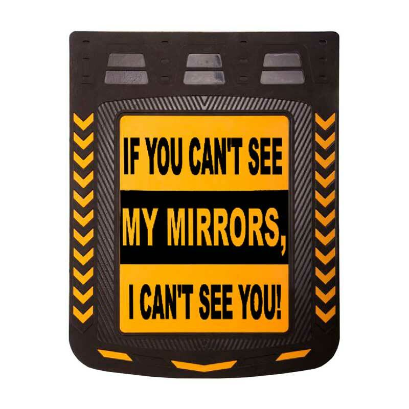 "24"" x 30"" Caution If You Can't See My Mirrors Mud Flap With Black Background"