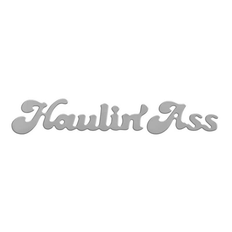 Haulin' Ass Mud Flap Cutout By Grand General