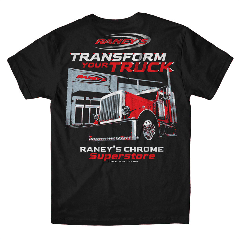 Raney's Transform Your Truck T-Shirt Back
