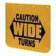 "24"" X 24"" Yellow Caution Wide Turns Mud Flap (Closeup)"