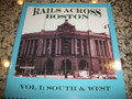 Rails Across Boston  Vol 1 South and West