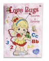 Precious Moments Love Bugs English- Espa?ol Colorea y Aprende -Pink