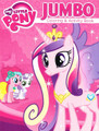 My Little Pony Jumbo 96 pg. Coloring And Activity Book - Cadence