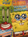 Spongebob Squarepants Jumbo 96 pg Coloring And Activity Book - Happiness Squared