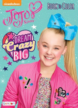 Coloring Book - JOJO Siwa - Book to Color - 64p - Dream Crazy Big