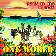 One World - Back To The Islands