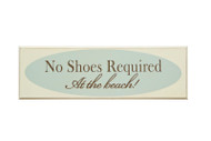 Sign - No Shoes Required At the Beach