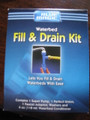 Fill & Drain Kit