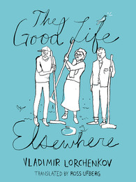 The Good Life Elsewhere-ebook/Kindle, EPub & PDF